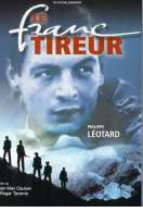Le franc tireur, le film