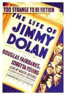 The Life Of Jimmy Dolan, le film