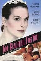 Affiche du film Trop belle pour toi