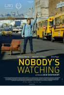 Nobody's Watching, le film