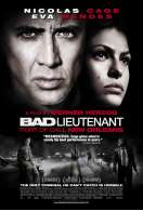 Affiche du film Bad Lieutenant : Escale � la Nouvelle-Orl�ans