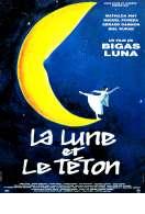 Affiche du film La lune et le t�ton