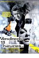 Affiche du film Vendredi 13 Heures