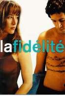 Affiche du film La fid�lit�