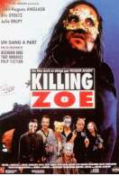 Killing Zoé, le film