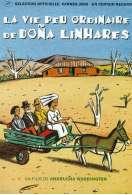 La vie peu ordinaire de Dona Linhares, le film