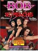 Affiche du film Bob et les Sex-Pistaches