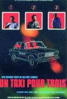Un taxi pour 3, le film