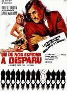 Affiche du film Un de Nos Espions a Disparu