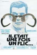 Affiche du film Il Etait Une Fois Un Flic