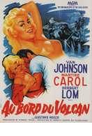 Au Bord d'un Volcan, le film
