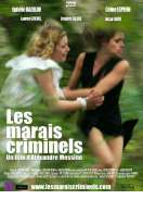 Les Marais criminels, le film