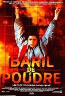 Affiche du film Baril de poudre
