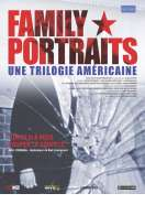 Family Portraits  A Trilogy of America, le film