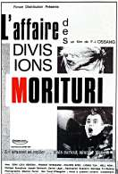 Affiche du film L'affaire des divisions Morituri
