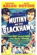 Mutinerie Sur le Blackhawk, le film