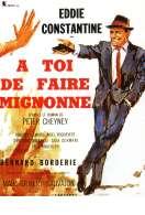 Affiche du film A Toi de Faire Mignonne