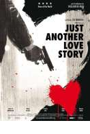 Just Another Love Story, le film