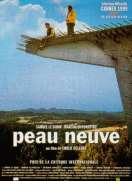 Affiche du film Peau neuve