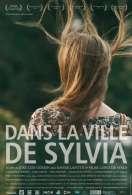 Affiche du film Dans la ville de Sylvia