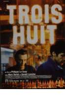 Affiche du film Trois huit