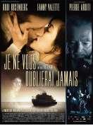 Affiche du film Je ne vous oublierai jamais
