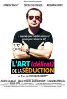 Affiche du film L'art (d�licat) de la s�duction