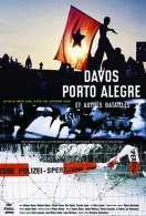 Davos, Porto alegre et autres batailles, le film