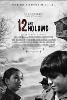 Twelve and holding, le film