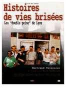 Histoires de vies brisées : les double peine de Lyon, le film