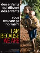 Affiche du film I Am Because We Are