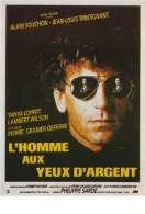 Affiche du film L'homme Aux Yeux d'argent