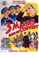 Trois Marins dans Un Couvent, le film
