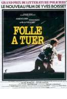 Folle a Tuer, le film