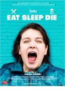 Eat Sleep Die, le film