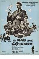 Affiche du film Le Naif Aux Quarante Enfants