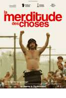 La Merditude des choses, le film