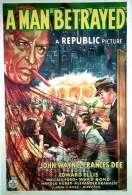 Affiche du film A Man Betrayed
