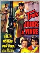 Affiche du film Trois Jours a Vivre