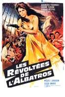 Affiche du film Les Revoltees de l'albatros