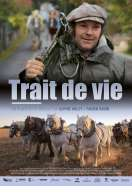 Trait de vie, le film