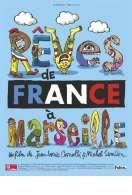 Rêves de France à Marseille, le film