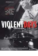 Violent days, le film