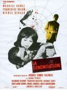 Affiche du film La d�nonciation