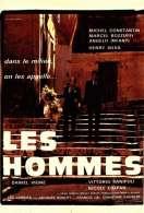 Affiche du film Les Hommes
