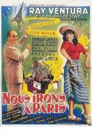 Affiche du film Nous irons � Paris