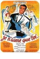 Affiche du film Je N'aime Que Toi