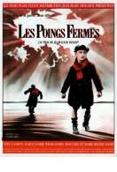 Les Poings Fermes, le film