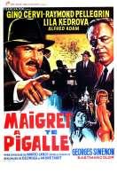 Affiche du film Commissaire Maigret a Pigalle