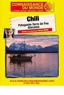 Conférence Connaissance du Monde : Chili Patagonie - Terre de feu - Atacama, le film